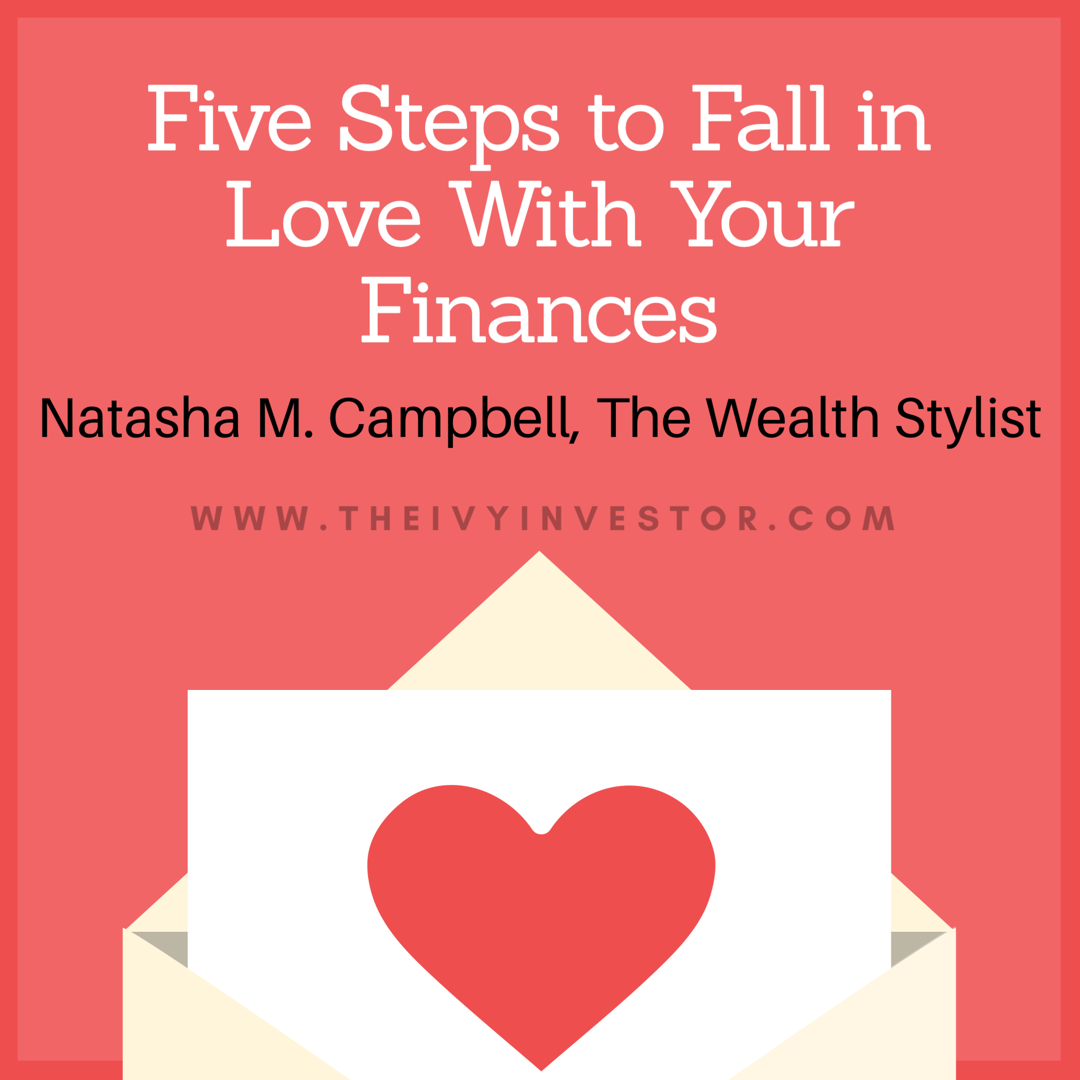 Five Steps to Fall In Love with Your Finances